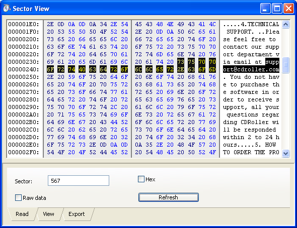 Sector View allows you to display the disc sectors in the Text, Binary, Hexadecimal/Text or Unicode mode